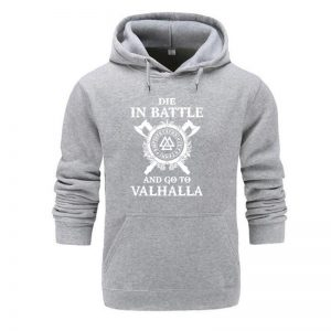 Die In Battle And Go To Walhalla Hoodie
