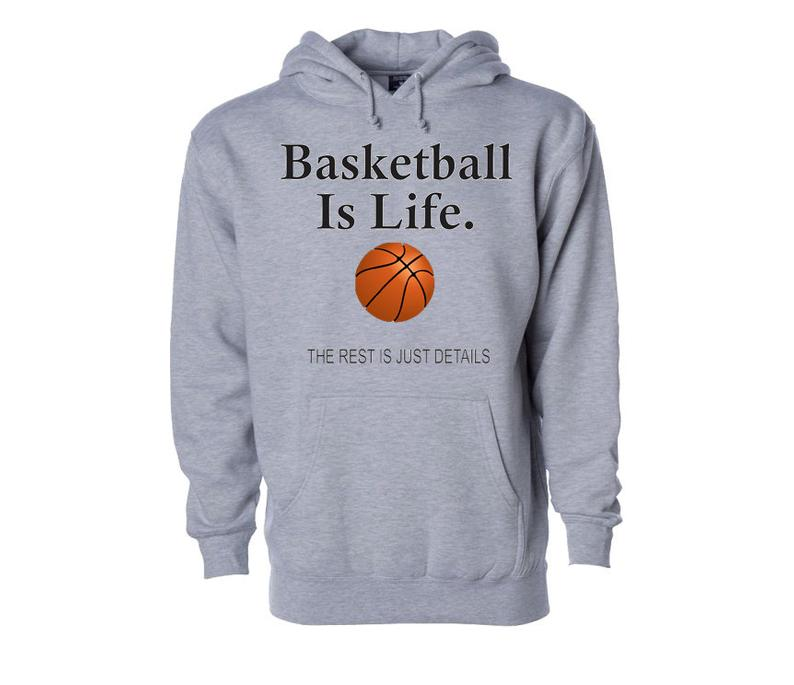 BASKETBALL IS LIFE For Youth and Adults Hoodie