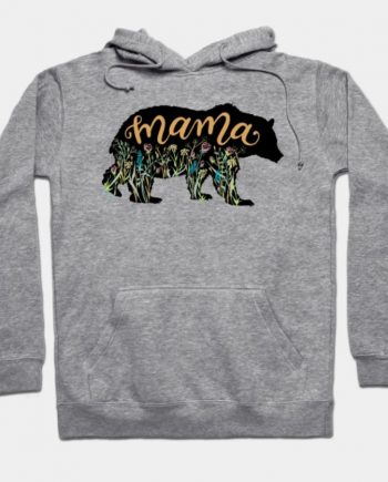 Mama Bear With Wildflowers Pretty Grey Hoodie(front)